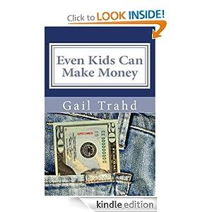 Even Kids Can Make Money