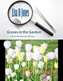 img - for Graves in the Garden: A Savannah Hartman Mystery book / textbook / text book