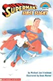 Superman's First Flight (Hello Reader) (0439095506) by Michael J. Freidman