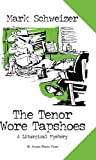 The Tenor Wore Tapshoes (The Liturgical Mysteries Book 3)