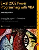 Excel 2002 Power Programming with VBA (Excel Power Programming With Vba) (0764547992) by Walkenbach, John