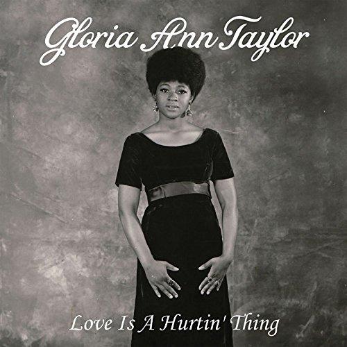 gloria-ann-taylor-love-is-a-hurtin-dlp