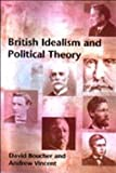 British Idealism and Political Theory (0748614281) by Boucher, David