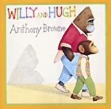 Willy and Hugh (009997780X) by Browne, Anthony