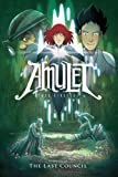 The Last Council (Turtleback School & Library Binding Edition) (Amulet)