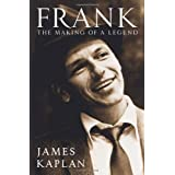 Frank: The Making of a Legendby James Kaplan