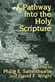 img - for A Pathway into the Holy Scripture book / textbook / text book