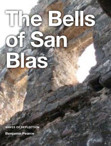 Benjamin Pearce - The Bells of San Blas