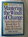 img - for Twelve Steps to Mastering the Winds of Change book / textbook / text book