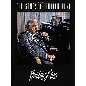 Songs of Burton Lane [ペーパーバック] Burton Lane (著)