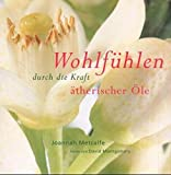 img - for WOHLFUHLEN DURCH DIE KRAFT ATHERISCHER OLE. book / textbook / text book