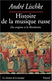 img - for Histoire de la musique russe : Des origines   la R volution book / textbook / text book