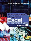 img - for Spreadsheet Projects in Excel for Advanced Level by Julian Mott (2003-09-30) book / textbook / text book