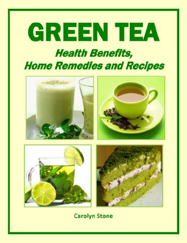 Green Tea: Health Benefits, Home Remedies And Recipes (Health Matters)