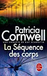 La Séquence des corps par Cornwell
