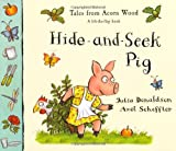 Hide and Seek Pig (Tales from Acorn Wood)