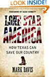 Lone Star America: How Texas Can Save...