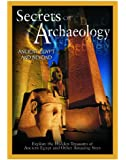 Secrets of Archaeology: Ancient Egypt & Beyond