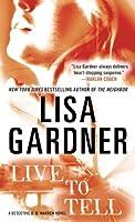 Live to Tell: A Detective D. D. Warren Novel