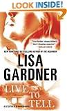 Live to Tell: A Detective D. D. Warren Novel (Detective D.D. Warren Book 4)