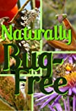 img - for Naturally Bug-Free: Controlling Pest Insects Without Chemicals (Permaculture Gardener) book / textbook / text book
