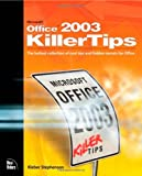 Microsoft Office 2003 Killer Tips (0735714371) by Stephenson, Kleber