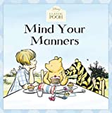 Mind Your Manners (Disney Classic Pooh)