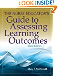 The Nurse Educator's Guide to Assessi...