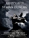 Raven's Light Book 1 : Eulogy For The Light