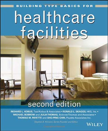 Building Type Basics For Healthcare Facilities