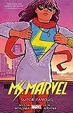 Ms. Marvel Vol. 5: Super Famous (Ms Marvel)