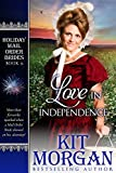 Love in Independence (Holiday Mail Order Brides Book 6)