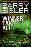 img - for Winner Take All (Previously published as Rain Storm and Choke Point) (A John Rain Novel) book / textbook / text book
