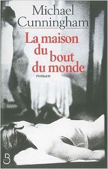 La maison du bout du monde french edition michael - La maison du rotin 2000 ...