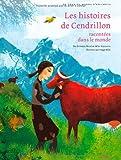 """Afficher """"Les Histoires de Cendrillon racontées dans le monde"""""""