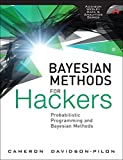 Bayesian Methods for Hackers: Probabilistic Programming and Bayesian Methods (Addison-Wesley Data & Analytics Series)