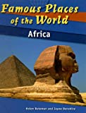 Africa (Famous Places of the World)