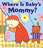 Where is Babys Mommy?