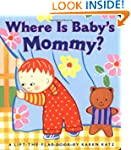 Where Is Baby's Mommy?: A Karen Katz...