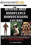 Beyond Self Resistance Bodybuilding C...
