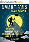 S.M.A.R.T. Goals Made Simple - 10 Ste...