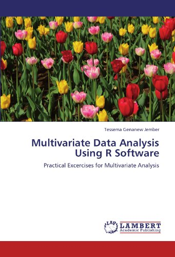 Multivariate Data Analysis Using R Software: Practical Excercises for Multivariate Analysis