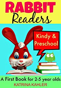 Rabbit Readers - First Book - Kindy & Preschool: 5 Very Simple Learn to Read Stories for Beginning Readers