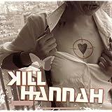 Kill Hannah: Kennedy