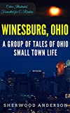 Image of Winesburg, Ohio: Color Illustrated, Formatted for E-Readers (Unabridged Version)