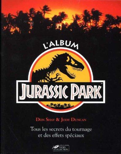 lalbum-jurassic-park-tous-les-secrets-du-tournage-et-des-effets-speciaux