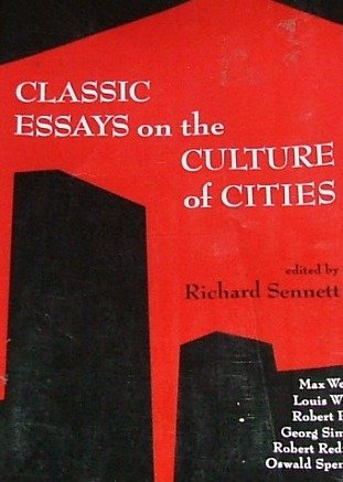 Classic Essays on the Culture of Cities
