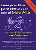 img - for Gu a pr ctica para contactar con el m s all  (Spanish Edition) book / textbook / text book