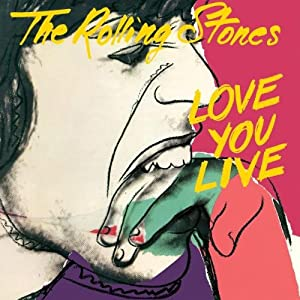 Love You Live/The Rolling Stones