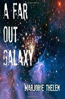 A Far Out Galaxy (Deovolante Space Opera Book 1)